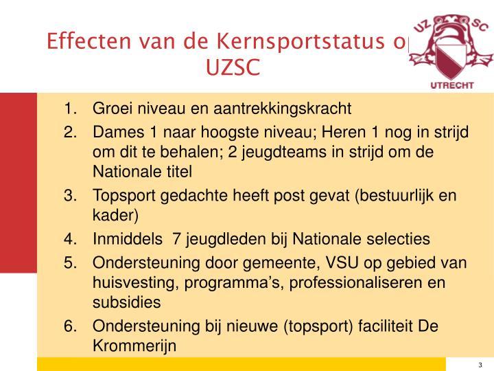 Effecten van de Kernsportstatus op UZSC