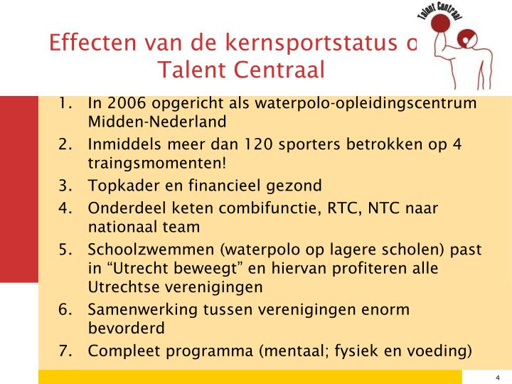 Effecten van de kernsportstatus op  Talent Centraal