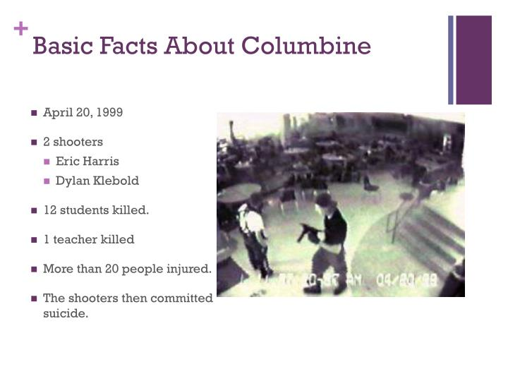 Basic Facts About Columbine