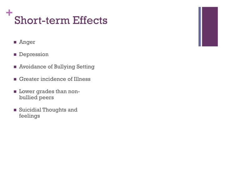 Short-term Effects