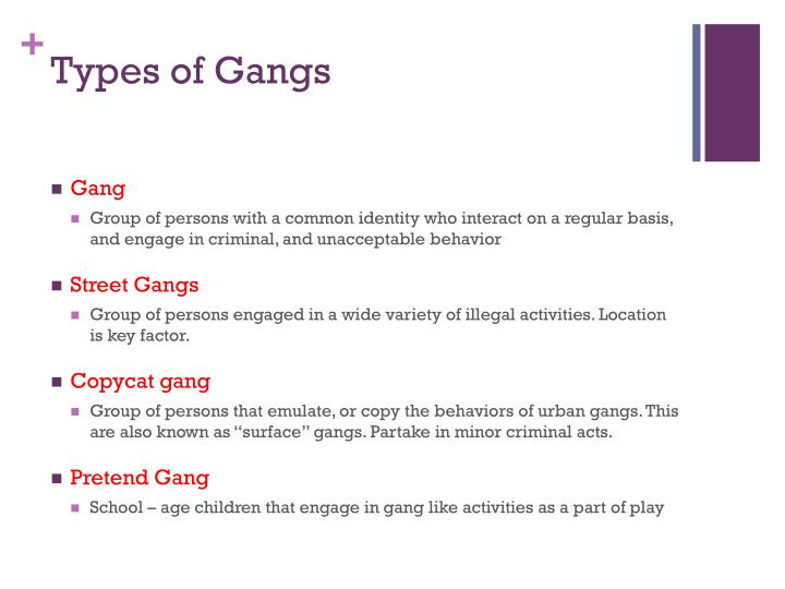 Types of Gangs