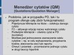 mened er cytat w qm quotations quotation manager