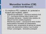 mened er kod w cm codes code manager