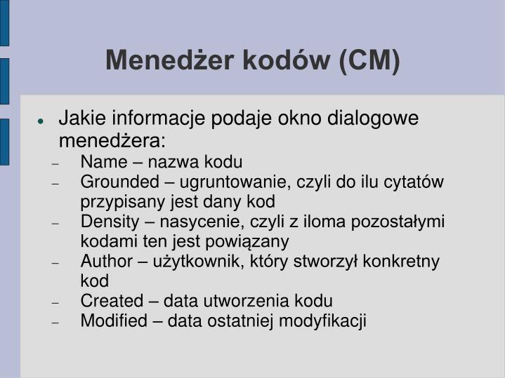 Menedżer kodów (CM)