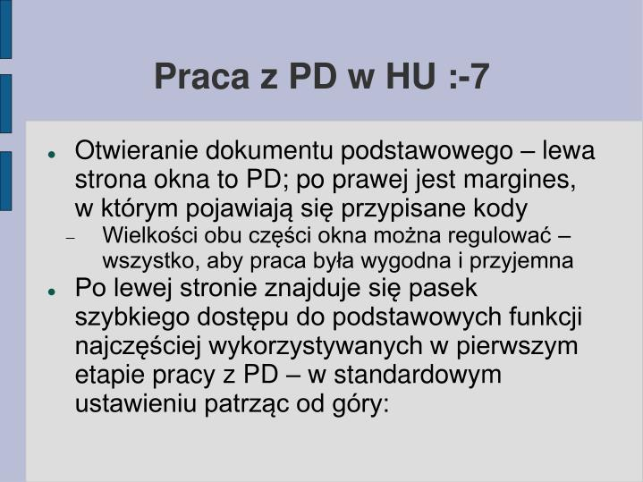 Praca z PD w HU :-7