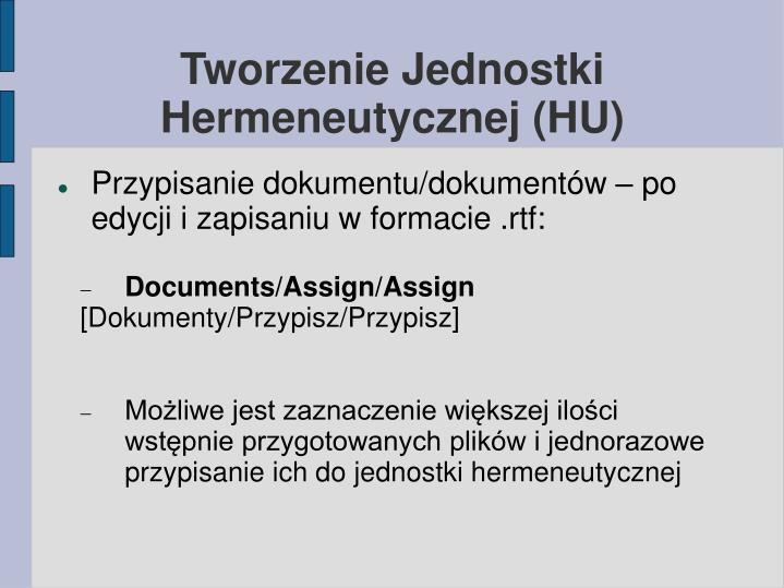 Tworzenie Jednostki Hermeneutycznej (HU)