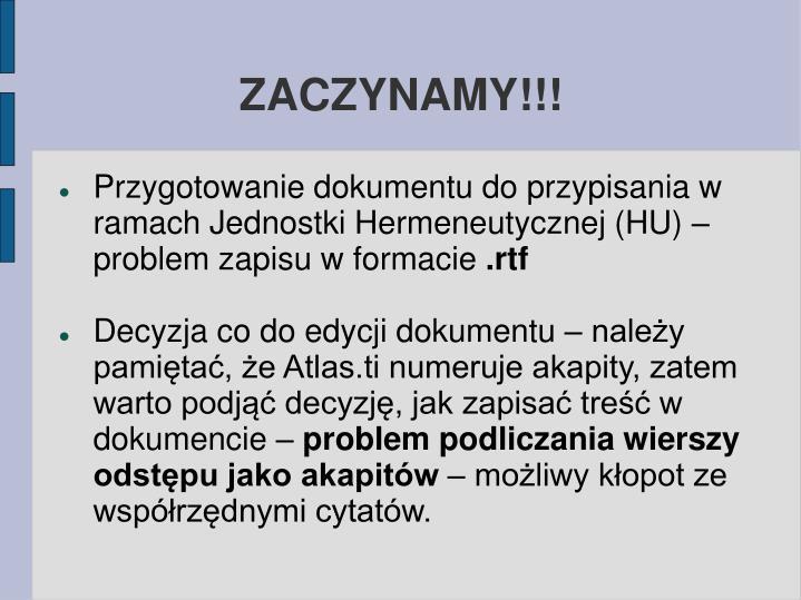 ZACZYNAMY!!!
