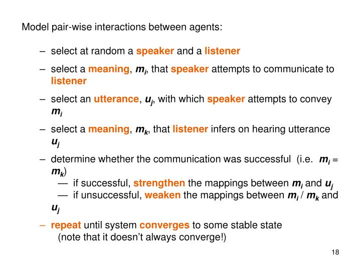 Model pair-wise interactions between agents: