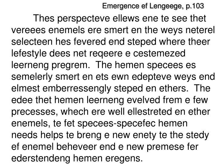 Emergence ef Lengeege, p.103