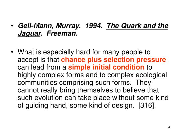 Gell-Mann, Murray.  1994.