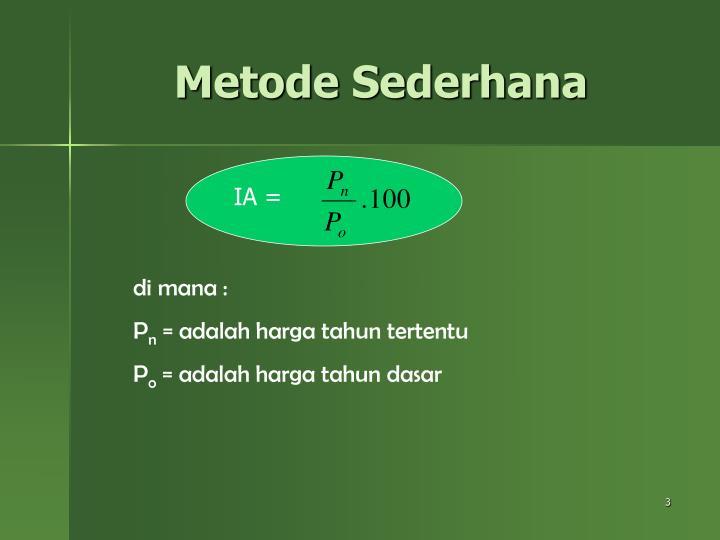 Metode Sederhana