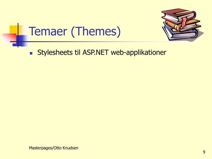 Temaer (Themes)