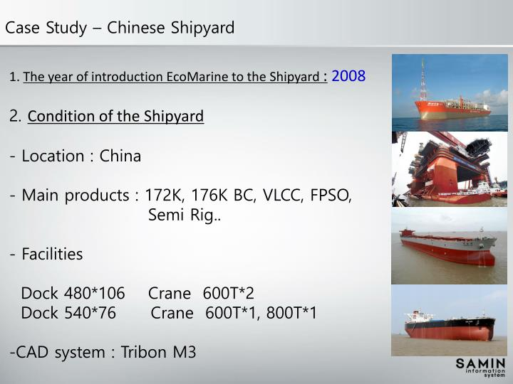 Case Study – Chinese Shipyard