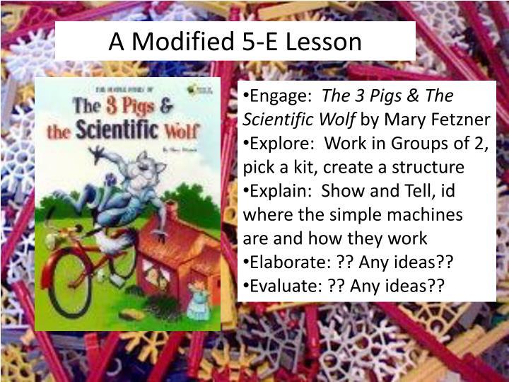 A Modified 5-E Lesson
