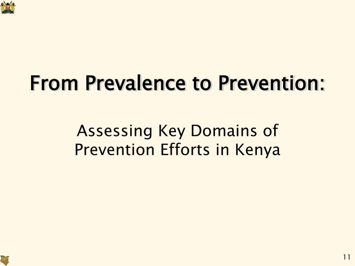 From Prevalence to Prevention: