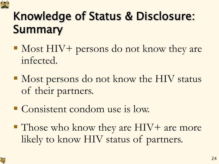 Knowledge of Status & Disclosure: Summary