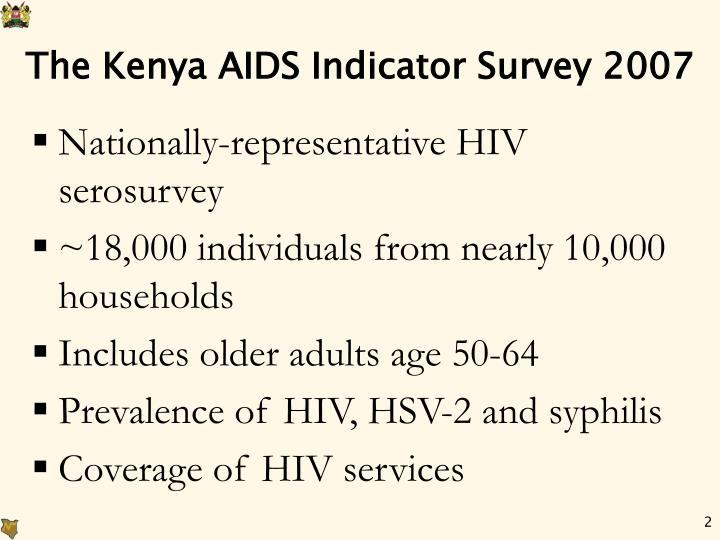 The Kenya AIDS Indicator Survey 2007