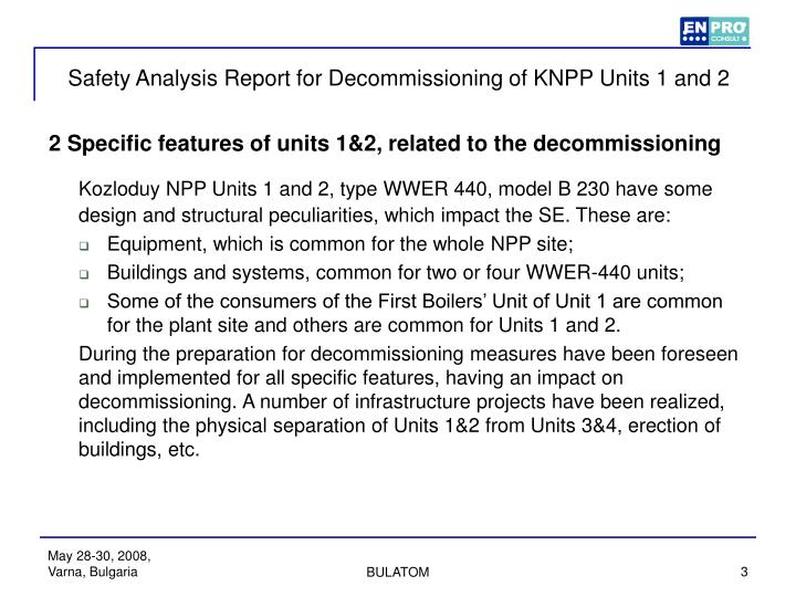 Safety analysis report for decommissioning of knpp units 1 and 21