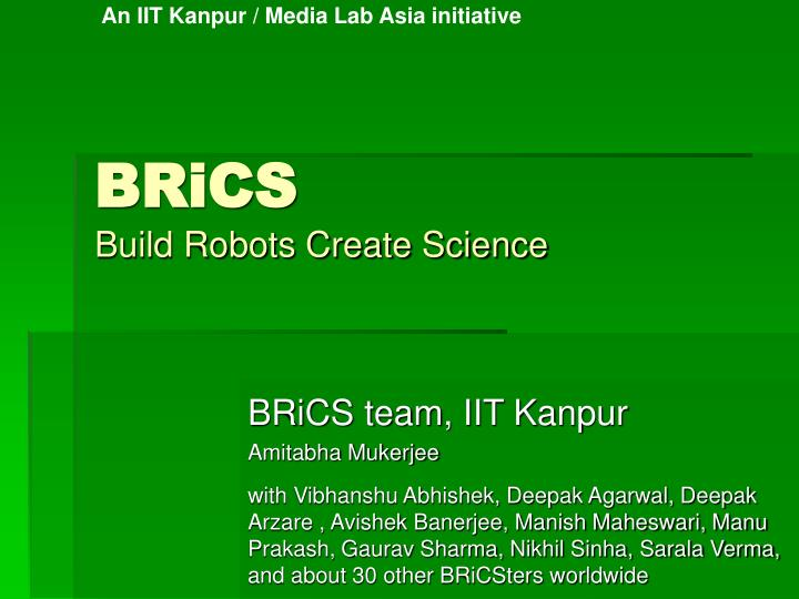 An IIT Kanpur / Media Lab Asia initiative