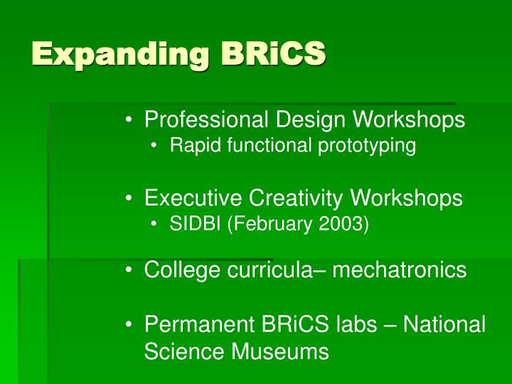 Expanding BRiCS