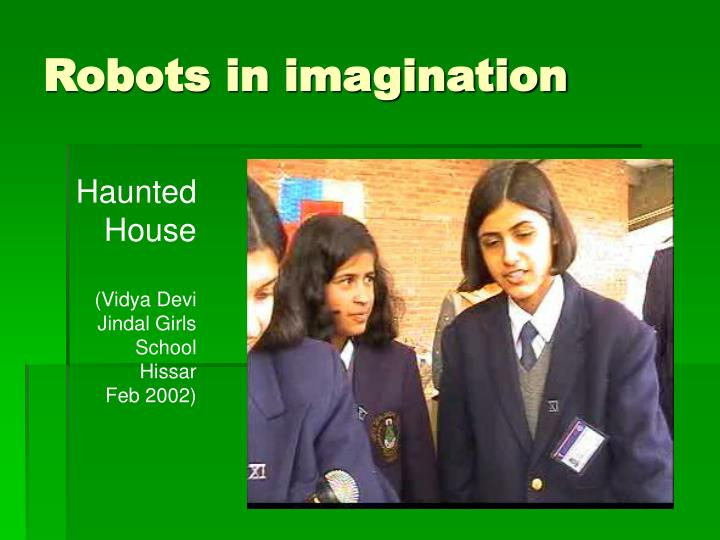 Robots in imagination