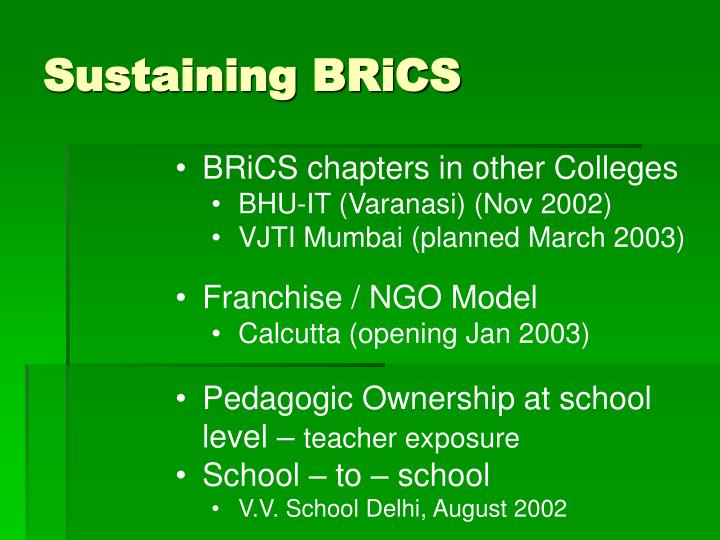 Sustaining BRiCS