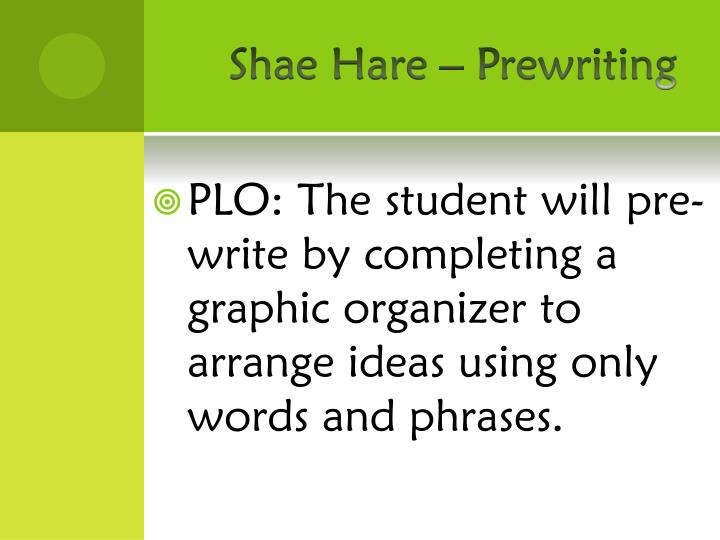 Shae hare prewriting1