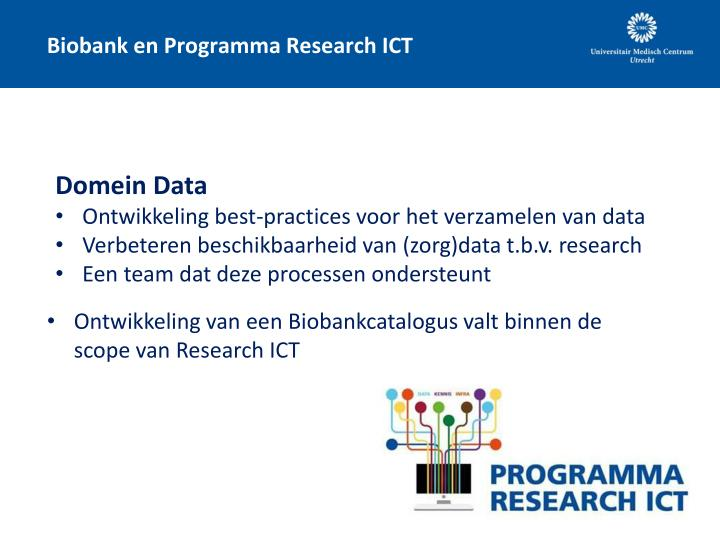 Biobank en Programma Research ICT