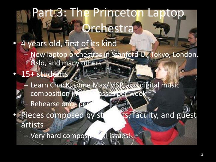 Part 3 the princeton laptop orchestra