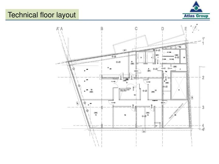 Technical floor layout