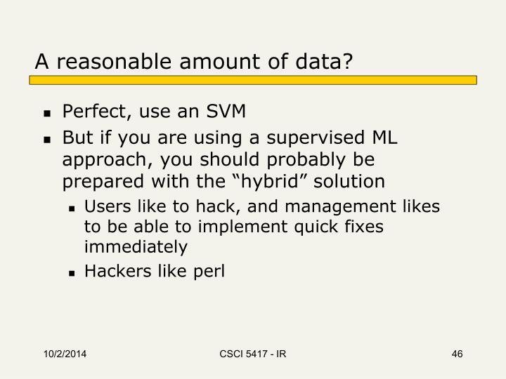 A reasonable amount of data?