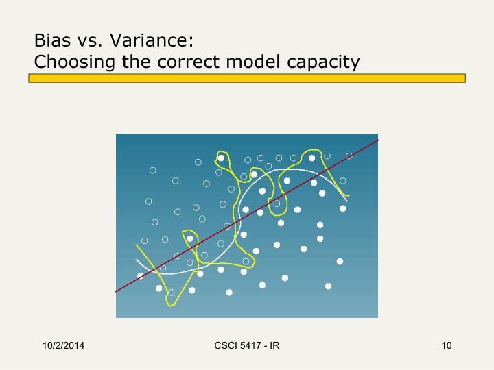 Bias vs. Variance: