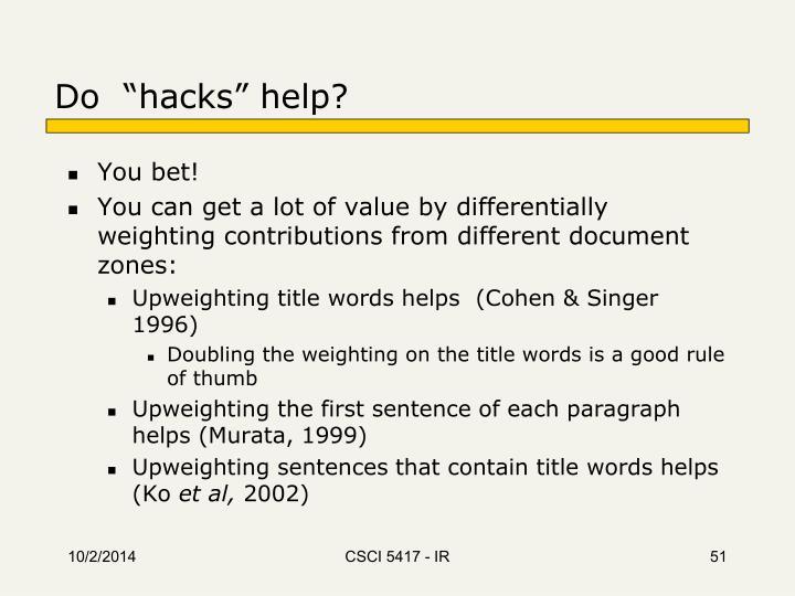 """Do  """"hacks"""" help?"""