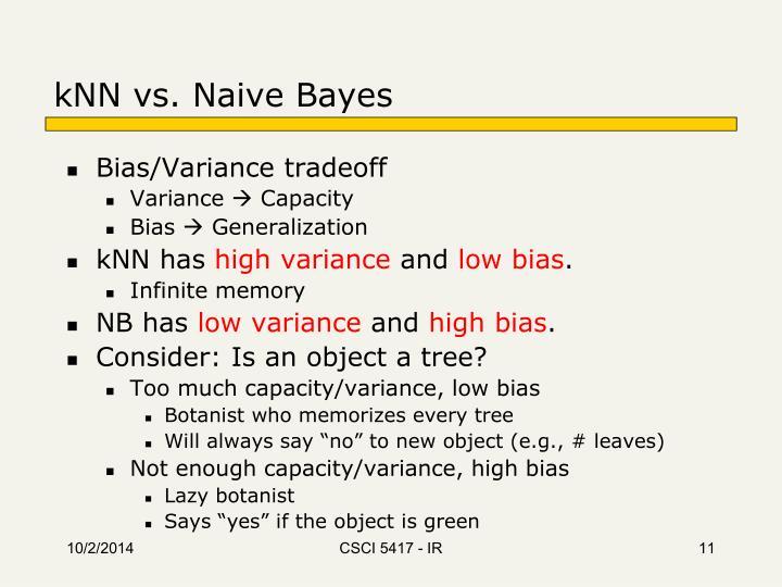kNN vs. Naive Bayes