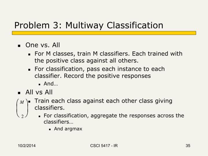 Problem 3: Multiway Classification