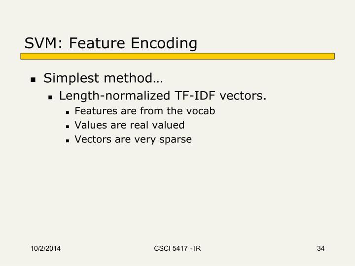 SVM: Feature Encoding