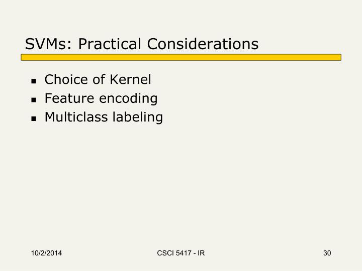 SVMs: Practical Considerations