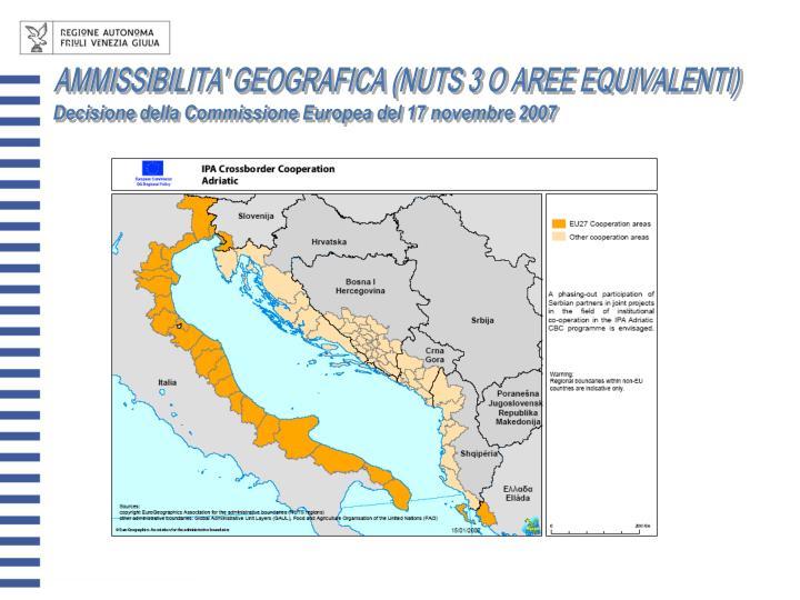 AMMISSIBILITA' GEOGRAFICA (NUTS 3 O AREE EQUIVALENTI)