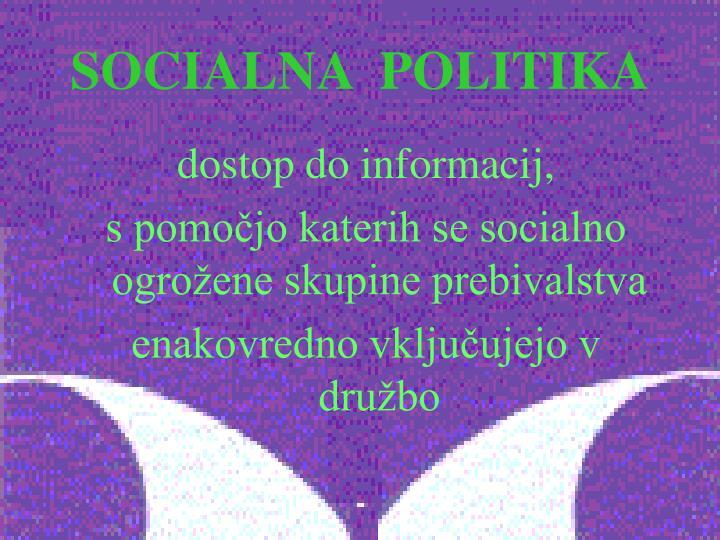 SOCIALNA  POLITIKA
