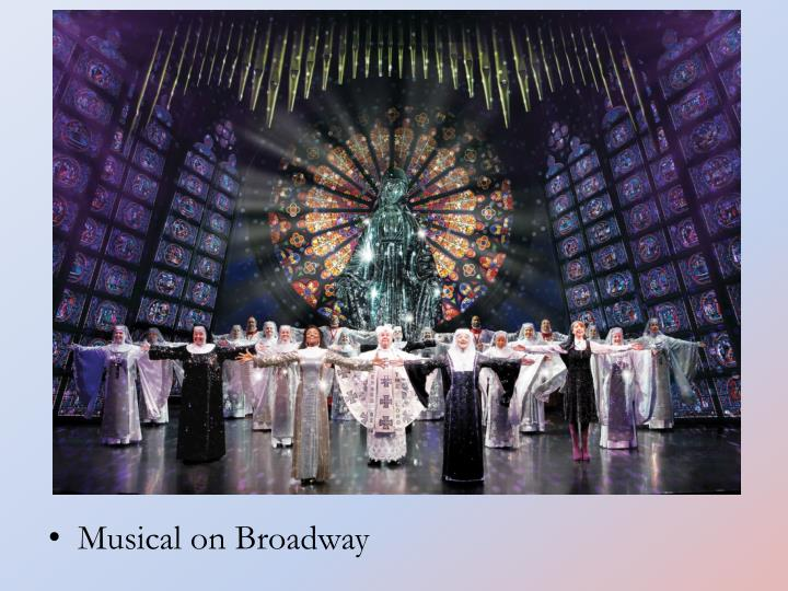 Musical on Broadway