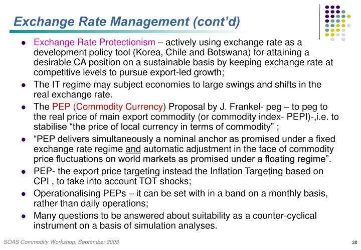 Exchange Rate Management (cont'd)