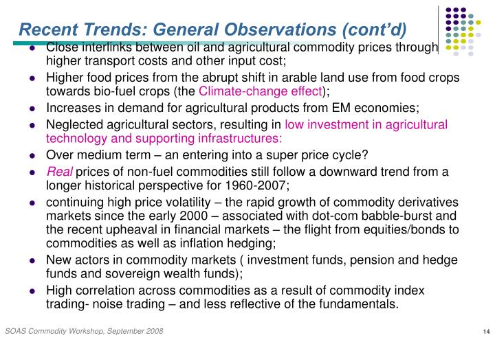 Recent Trends: General Observations (cont'd)