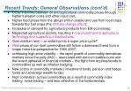 recent trends general observations cont d