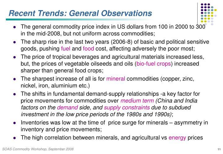 Recent Trends: General Observations