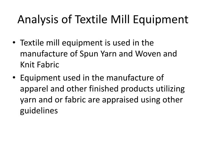 Analysis of Textile Mill Equipment