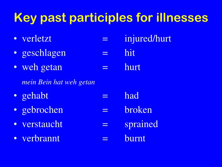 Key past participles for illnesses