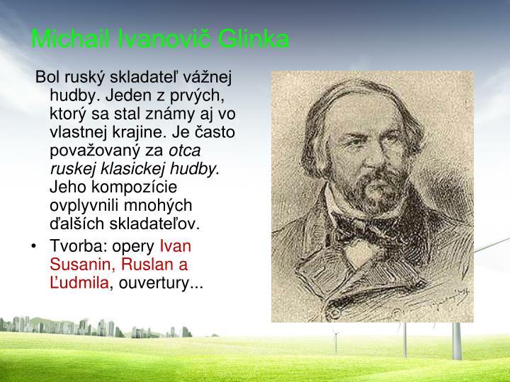 Michail Ivanovič Glinka