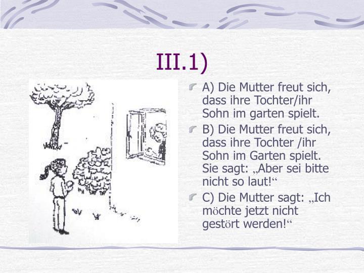 III.1)