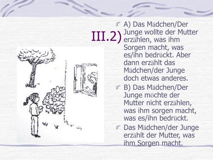 III.2)