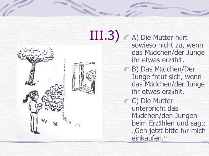 III.3)